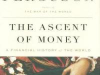 《货币崛起:金融如何影响世界历史》(The Ascent of Money)